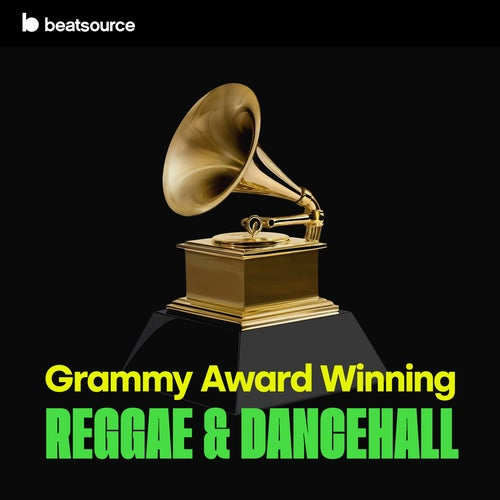 GRAMMY Award Winning: Reggae & Dancehall playlist