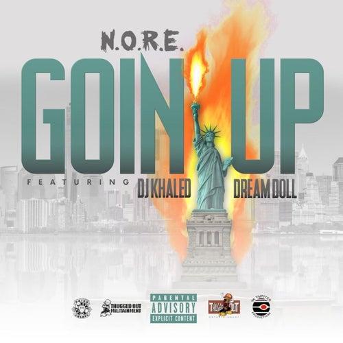 Goin Up  (feat. Dj Khaled & DreamDoll)