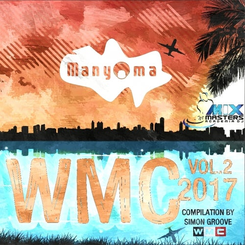 WMC Compilation 2017 By Simon Groove, Vol. 2