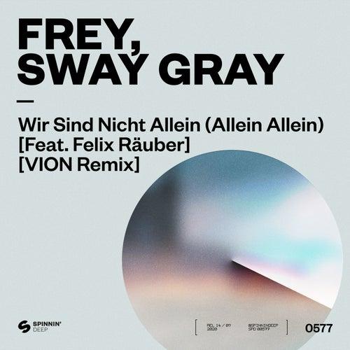 Wir Sind Nicht Allein (Allein Allein) [feat. Felix Räuber]