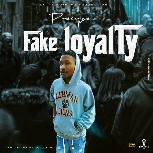 Fake Loyalty (Upliftment Riddim)