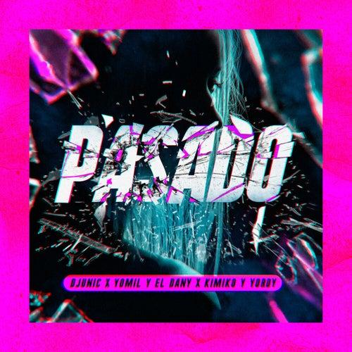 Pasado (Remix)