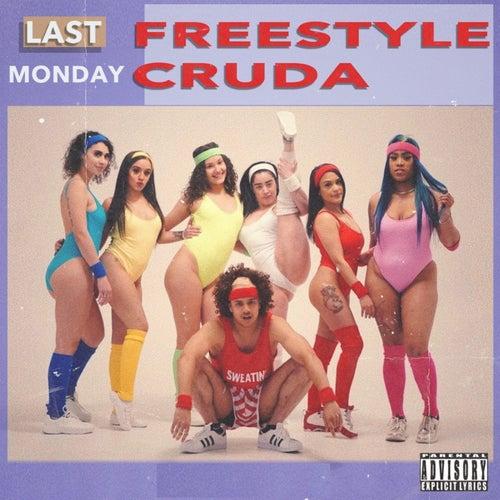Freestyle Cruda