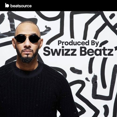 Produced By Swizz Beatz playlist