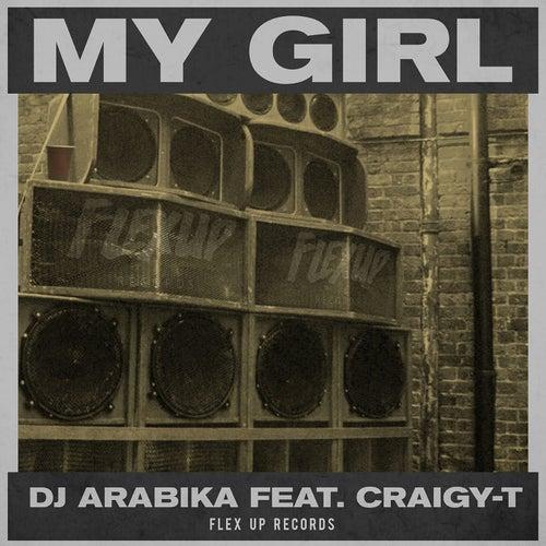 My Girl (feat. Craigy-T)
