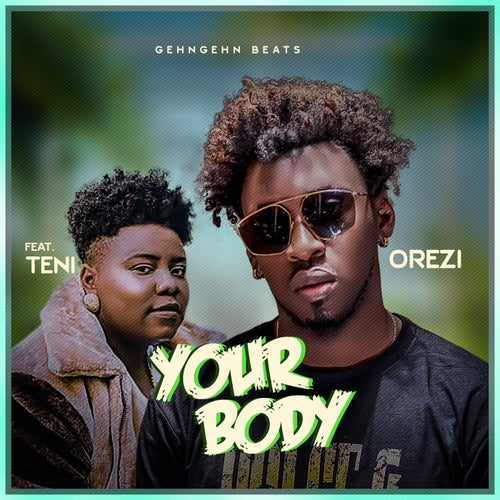 Your Body  (feat. Teni)