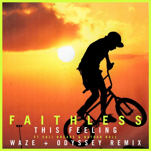 This Feeling (feat. Suli Breaks & Nathan Ball) [Waze & Odyssey Remix] [Edit]