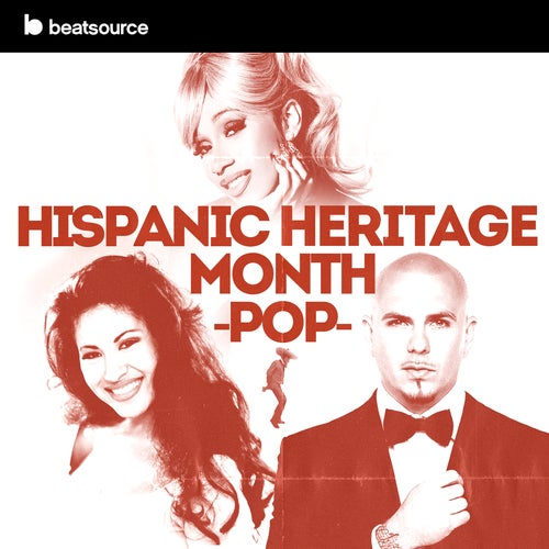 Hispanic Heritage Month - Pop playlist
