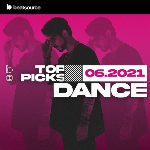Dance Top Picks June 2021 playlist