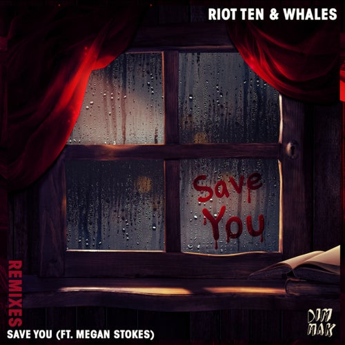 Save You (feat. Megan Stokes) [Remixes]