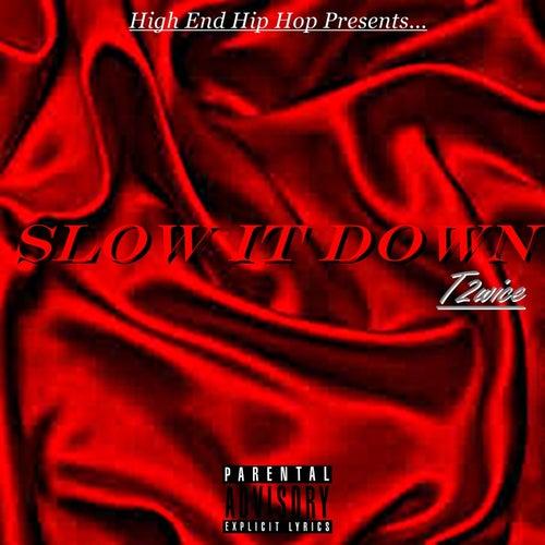 Slow It Down (feat. Vokal)