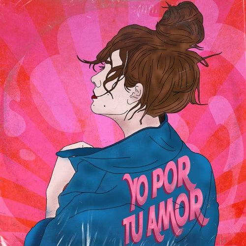 Yo Por Tu Amor