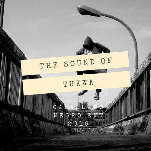 THE SOUND OF TUKWA