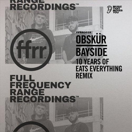 Bayside (10 Years Of Eats Everything Remix)