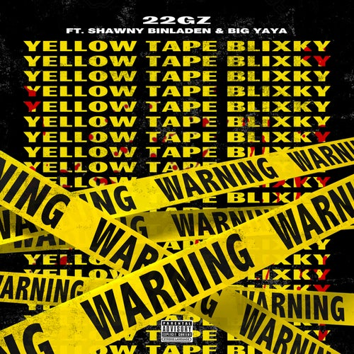 YTB (Yellow Tape Blixky) [feat. Shawny Binladen & Big Yaya]