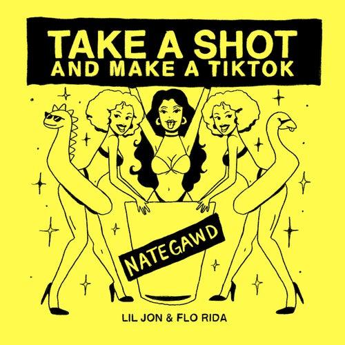 Take a Shot and Make a TikTok