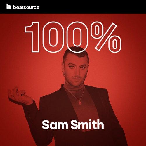 100% Sam Smith playlist
