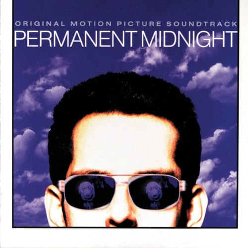 Permanent Midnight: Original Motion Picture Soundtrack