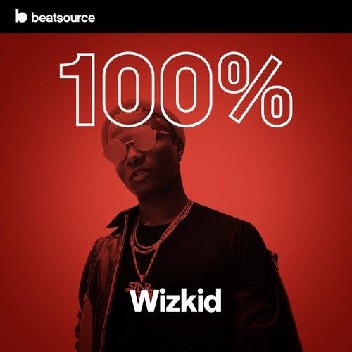 100% Wizkid Album Art