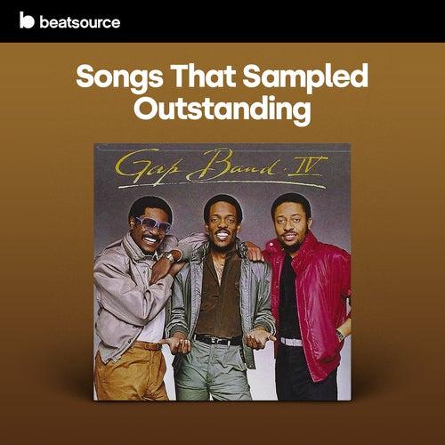 Songs That Sampled Outstanding Album Art