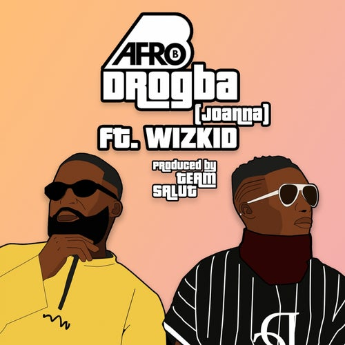 Drogba (Joanna) feat. WizKid
