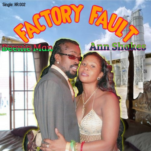 Factory Fault (feat. Ann Shakes)