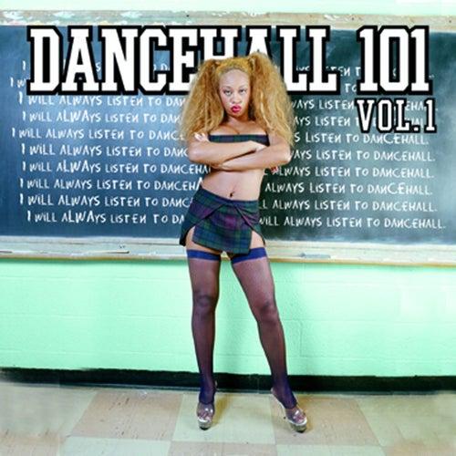 Dancehall 101 Vol. 1