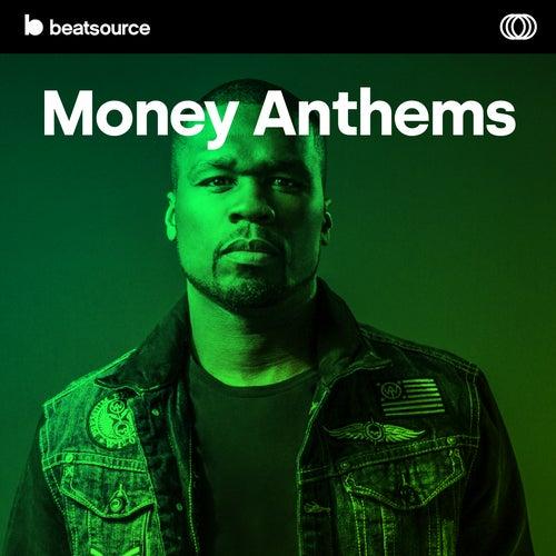 Money Anthems playlist