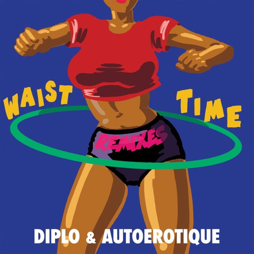 Waist Time (Remixes)