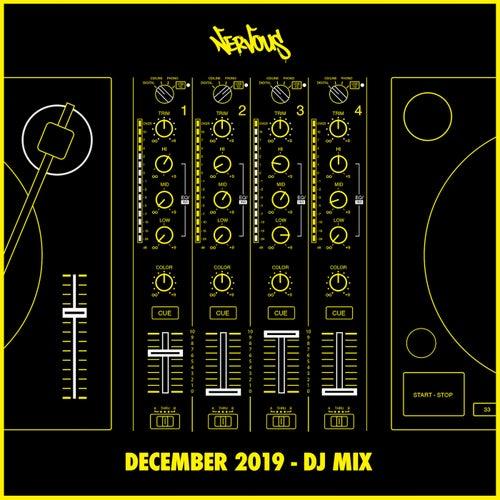 Nervous December 2019 (DJ Mix)