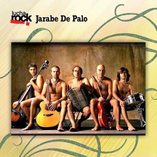 Lucha Rock: Jarabedepalo
