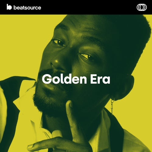 Golden Era playlist