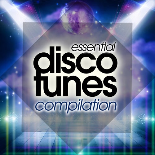 Essential Disco Tunes Compilation