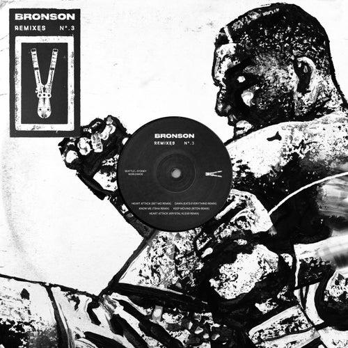 BRONSON Remixes N°.3