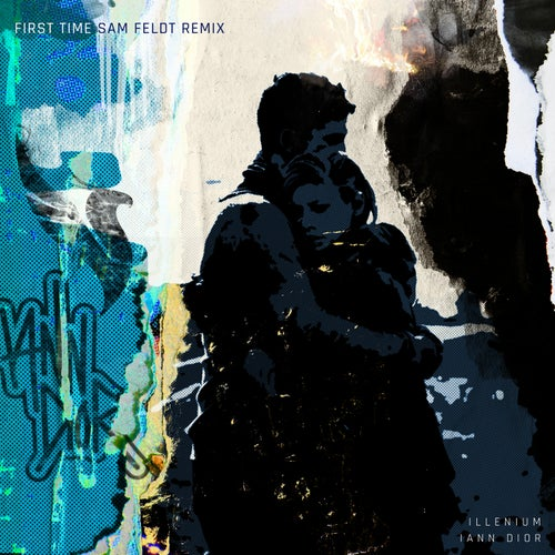 First Time (feat. iann dior) [Sam Feldt Remix]
