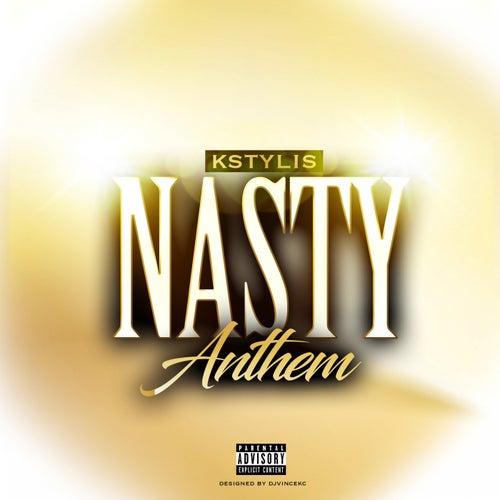Nasty Anthem