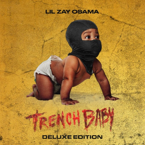 Trench Baby (Deluxe Edition)