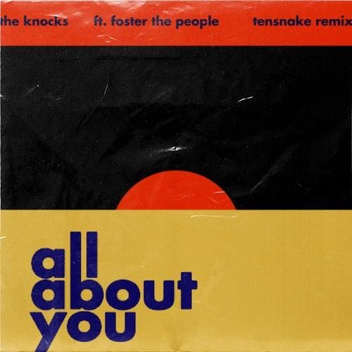 All About You (feat. Foster The People) [Tensnake Remix]