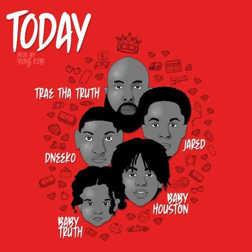 Today (feat. DNeeko & Baby Truth)