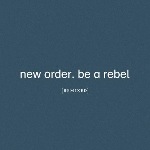 Be a Rebel (Arthur Baker Remix)