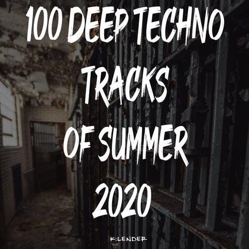 100 Deep Techno Tracks of Summer 2020