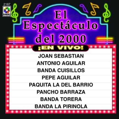 El Espectáculo Del 2000