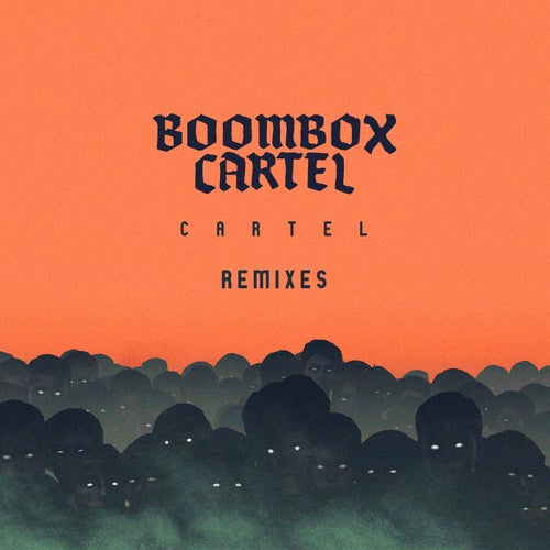 Cartel (Remixes)