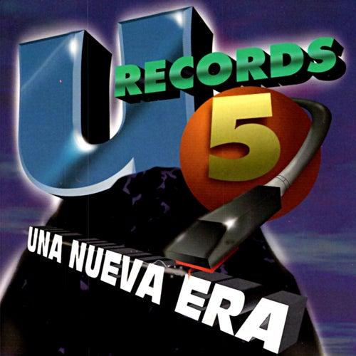 U Records 5 - Una Nueva Era