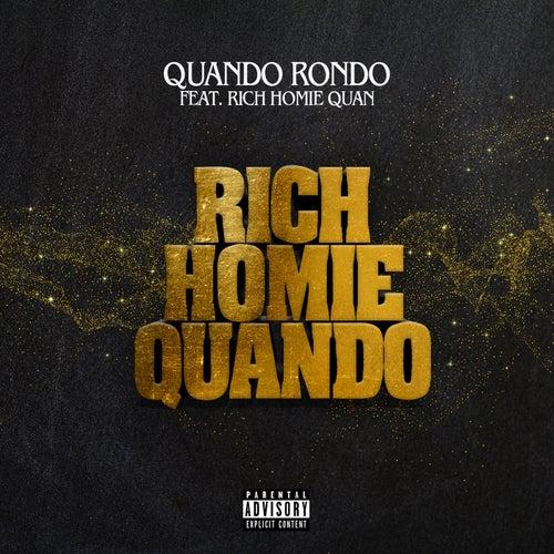 Rich Homie Quando (feat. Rich Homie Quan)