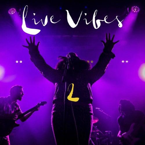 Live Vibes 2