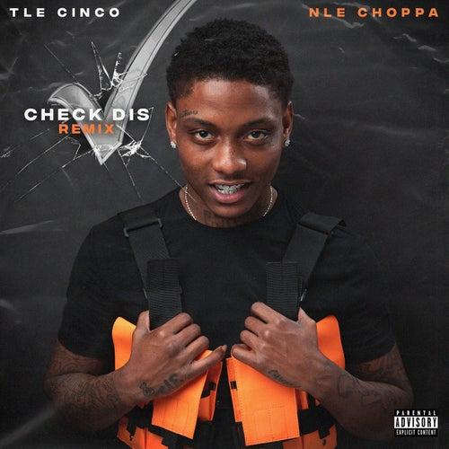Check Dis (feat. NLE Choppa)