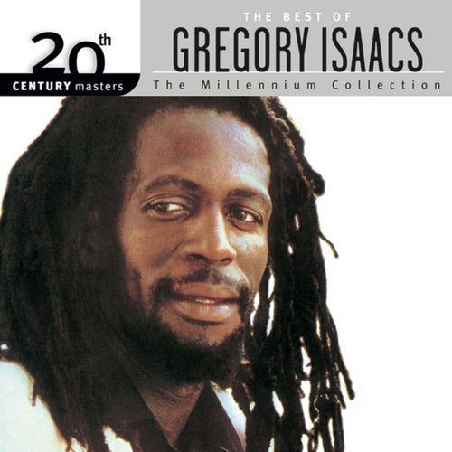 20th Century Masters: The Millennium Collection: The Best Of Gregory Isaacs