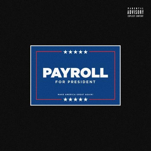 Payroll for President