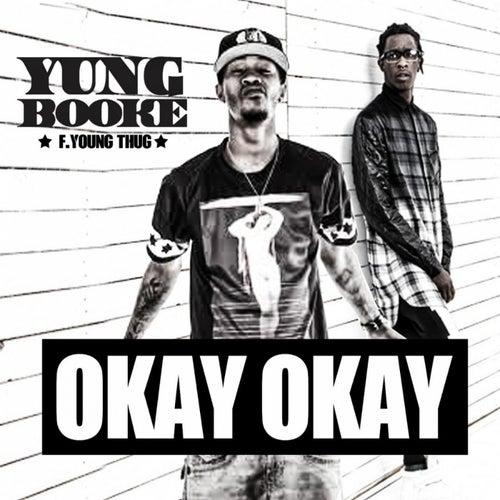 Okay Okay (feat. Young Thug) - Single